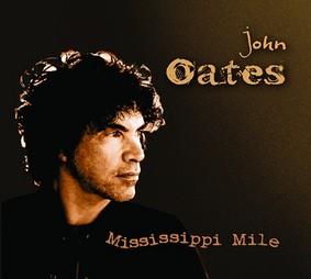 John Oates - Mississippi Mile