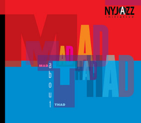 NYJAZZ Initiative - Mad About Thad