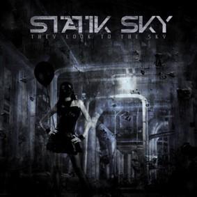 Statik Sky - They Look To the Sky