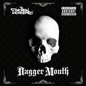 Swollen Members - Dagger Mouth