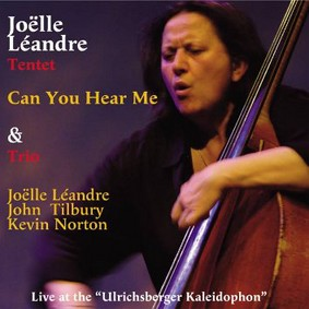 Joëlle Léandre - Live At The Ulrichsberg Kaleidophon