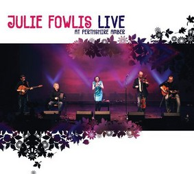 Julie Fowlis - Live At Perthshire Amber