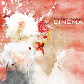 Karsh Kale - Cinema