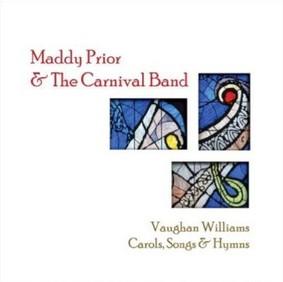 Maddy Prior - Vaughan Wiliams: Carols, Songs & Hymns