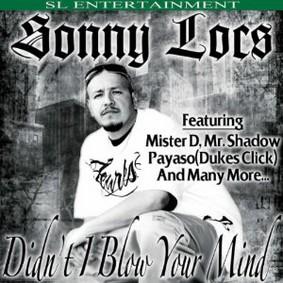 Sonny Boy Locs - Didn't I Blow Your Mind