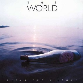 The World - Break the Silence
