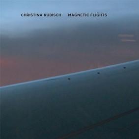 Christina Kubisch - Magnetic Flights