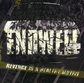 Endwell - Revenge is a Healthy Motive