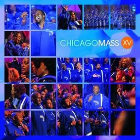 Chicago Mass Choir - XV