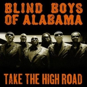 The Five Blind Boys of Alabama - Take the High Road