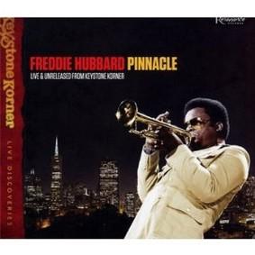 Freddie Hubbard - Pinnacle: Live & Unreleased From Keystone Korner