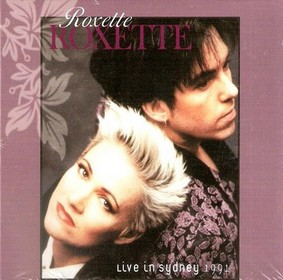 Roxette - Live In Sydney 1991