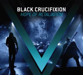 Black Crucifixion - Hope Of Retaliation [EP]