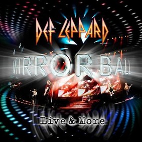 Def Leppard - Mirrorball [Live]