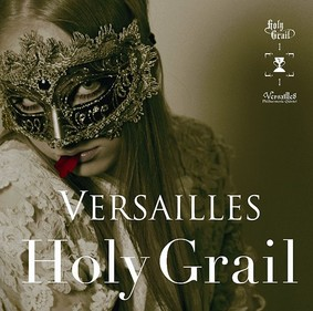 Versailles - Holy Grail