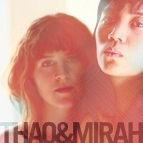 Thao & Mirah - Thao & Mirah