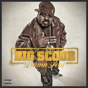 Big Scoob - Damn Fool