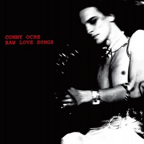 Conny Ochs - Raw Love Songs