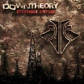 Down Theory - Invisible Empire