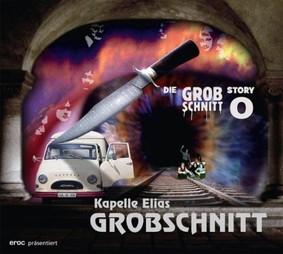 Grobschnitt - Kapelle Elias Grobschnitt