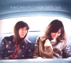 Kate & Anna McGarrigle - Tell My Sister