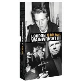 Loudon Wainwright III - 40 Odd Years