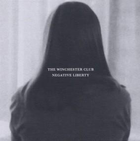The Winchester Club - Negative Liberty