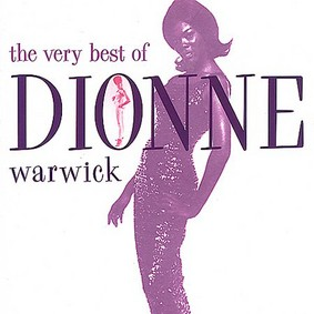 Dionne Warwick - Playlist: The Very Best of Dionne Warwick