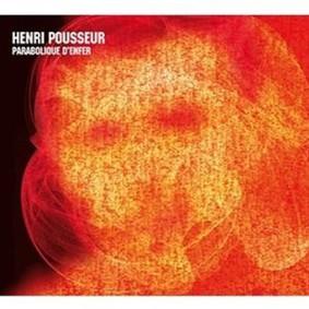 Henri Pousseur - Parabolique D'enfer