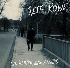 Jeff Rowe - New Winter, New England