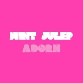 Mint Julep - Adorn