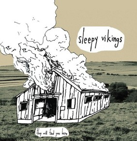 Sleepy Vikings - They Will Find You Here