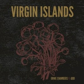 Virgin Islands - Ernie Chambers V. God