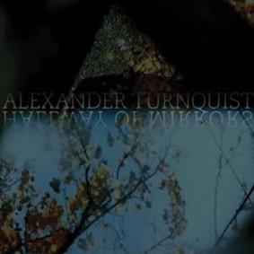 Alexander Turnquist - Hallway Of Mirrors