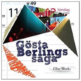 Gösta Berlings Saga - Glue Works