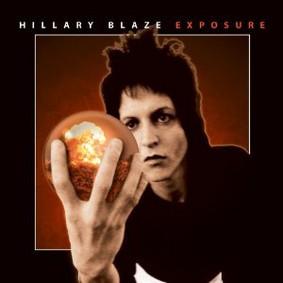 Hillary Blaze - Exposure