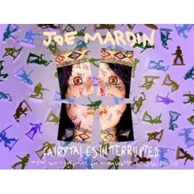Joe Mardin - Fairytales Interrupted