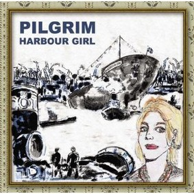 Pilgrim - Harbour Girl