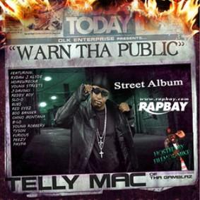 Telly Mac - Warn tha Public: The Street Album