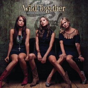 Carter's Chord - Wild Together