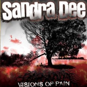 Sandra Dee - Visions of Pain