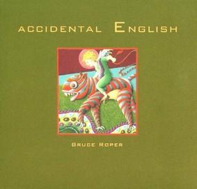 Bruce Roper - Accidental English