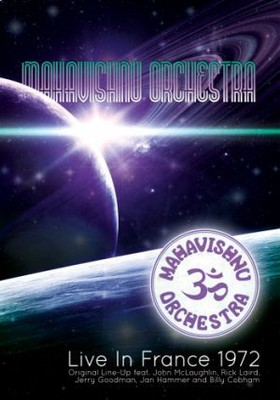 Mahavishnu Orchestra - Live In France 1972 [DVD]
