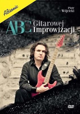 Piotr Wójcicki - ABC Gitarowej Improwizacji [DVD]