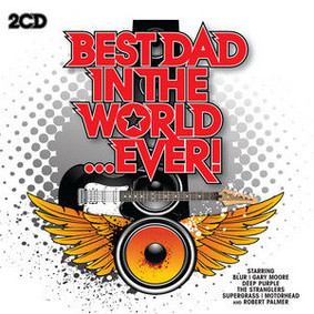 Various Artists - Best Dad in the World Ever!