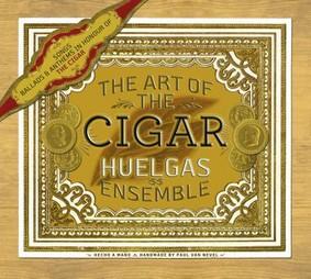 Huelgas Ensemble - The Art Of The Cigar