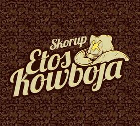 Skorup - Etos Kowboja