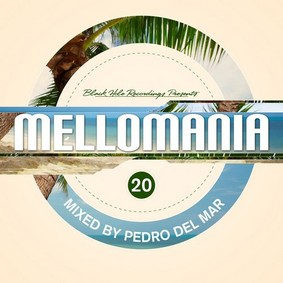 Pedro Del Mar - Mellomania Step 20
