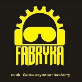 Fabryka - Rock Fantastyczno-Naukowy