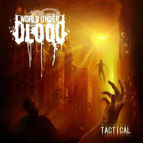 World Under Blood - Tactical